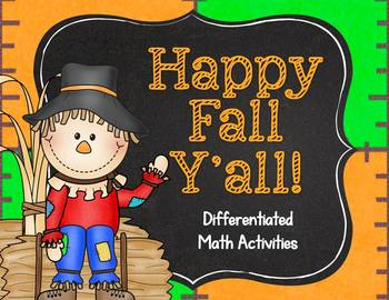 https://www.teacherspayteachers.com/Product/Happy-Fall-Yall-Differentiated-Math-Activities-925531