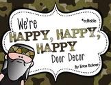 Happy, Happy, Happy Camo  Door Decor - Editable