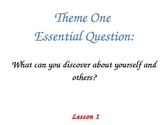 Harcourt StoryTown Gr. 1 Theme & Lesson Essential Questions