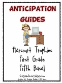 Harcourt Trophies Anticipation Guides: First Grade, Fifth Basal