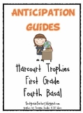 Harcourt Trophies Anticipation Guides: First Grade, Fourth Basal