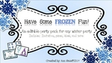 Have Some Frozen Fun: An editable Party in a Pack