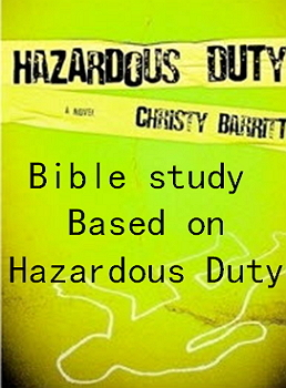 Hazardous Duty Bible Study Packet