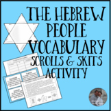 Hebrews Unit Vocabulary Skit and Other Activities