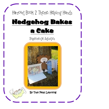 Hedgehog Bakes a Cake Activities and Printables for Harcourt