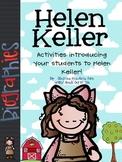 Helen Keller: Literacy Activities & Graphic Organizers Bio