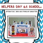 Helpers Day @ School Interactive Book+Stand-up Characters