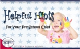 Helpful Hints for the Parent/Guardian of a Pre-School Child