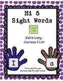 Hi 5 Sight Words for Posting Journeys Kindergarten Word List