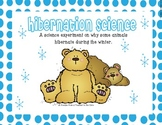 Hibernation {Hands-On Science Experiment}