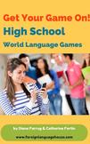 High School Hijinx: Foreign Language Games, Activities, & More