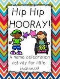 Hip Hip Hooray: A Name Celebration