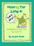 Hip, Hip, Hooray!  Let's Play with Long a!
