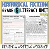 Historical Fiction Reading & Writing Unit Grade 5: 40 Deta