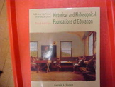 """""""Historical and Philosophical Foundations of Education"""", 3rd ed."""