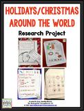 Holidays Around The World!  Editable Christmas Research Creation!