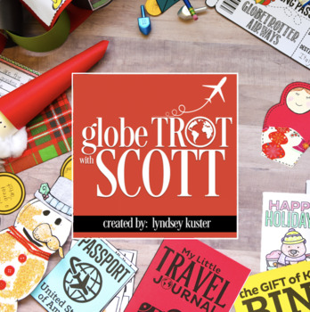 Holidays Around The World: It's a Holiday Globe Trot with Scott!
