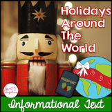 Holidays Around the World- Informational Text