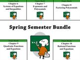 Spring Semester Deluxe Bundle (Holt Algebra Chapters 6-10)