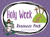 Holy Week Resource Pack