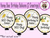 Honey Bee: Birthday Balloons (2 Greetings)