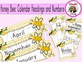 Honey Bee: Calendar Headings and Numbers