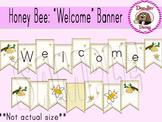 Honey Bee: 'Welcome' Banner