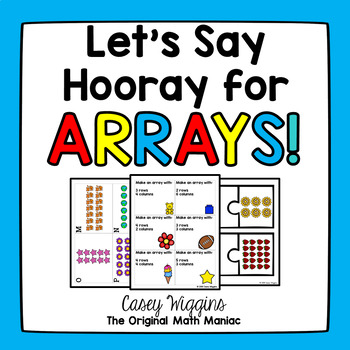 Hooray for Arrays! Second Grade Common Core 2.OA.C.4