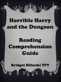 Horrible Harry and the Dungeon {Reading Comprehension Guide}