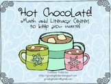 Hot Chocolate Math and Literacy Centers