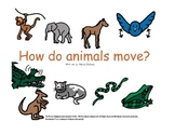 How Do Animals Move?: Movement and Imagination Building fo