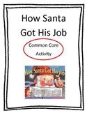 How Santa Got His Job