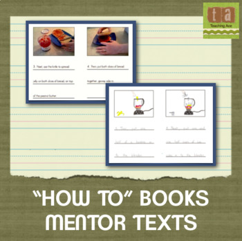 """How To"" Books Mentor Texts - Examples for Students to Learn From"