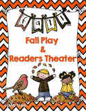 Fall Play and Readers Theater