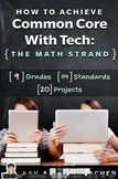 How to Achieve Common Core with Tech--the Math Strand