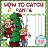 How to Catch Santa...an activity packet for the primary child!