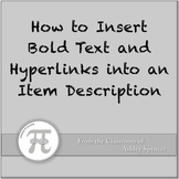 How to Insert Bold Text and Hyperlinks into an Item Description