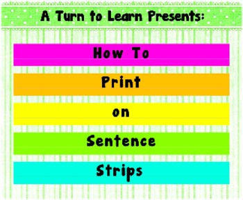 How to Print on Sentence Strips!