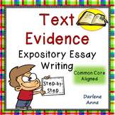 Text Evidence Writing {Common Core Aligned}