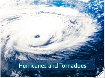Hurricanes and Tornadoes Power Point lesson and quiz