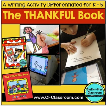 I AM THANKFUL: A WRITING PROJECT inspired by The Thankful Book