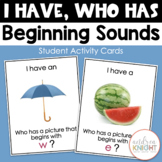 I Have-Who Has:  Beginning Sounds