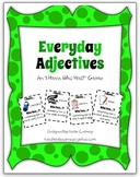 """I Have, Who Has?"" Game (Everyday Adjectives 1)"