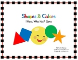 """""""I Have, Who Has?"""" Game - Shapes & Colors (Basic Math/Vocabulary)"""