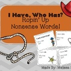 I Have, Who Has... Ropin' Up Nonsense Words!