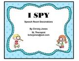 Speech Room Decor (I SPY)