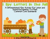 I Spy Fall Letters-Differentiated Letter/Sound Activity fo