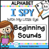 I Spy With My Little Eye ~ Initial Sounds {Activities for