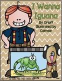 I Wanna Iguana...Orloff/Catrow...Activities and Writing