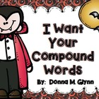 I Want Your Compound Words